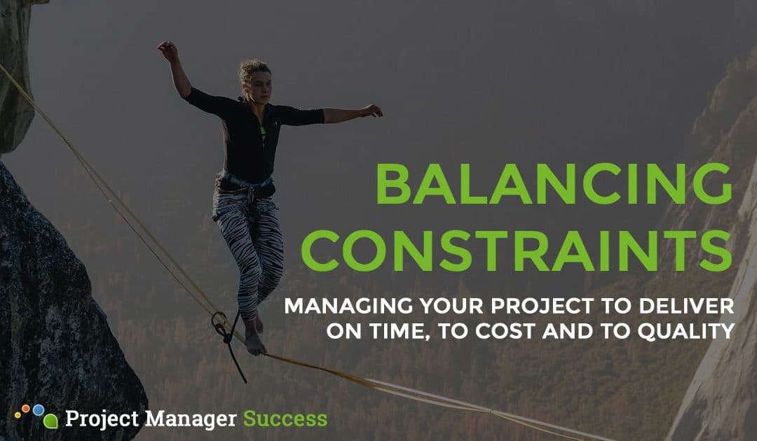 Project Constraints: What They Are & How to Balance Them