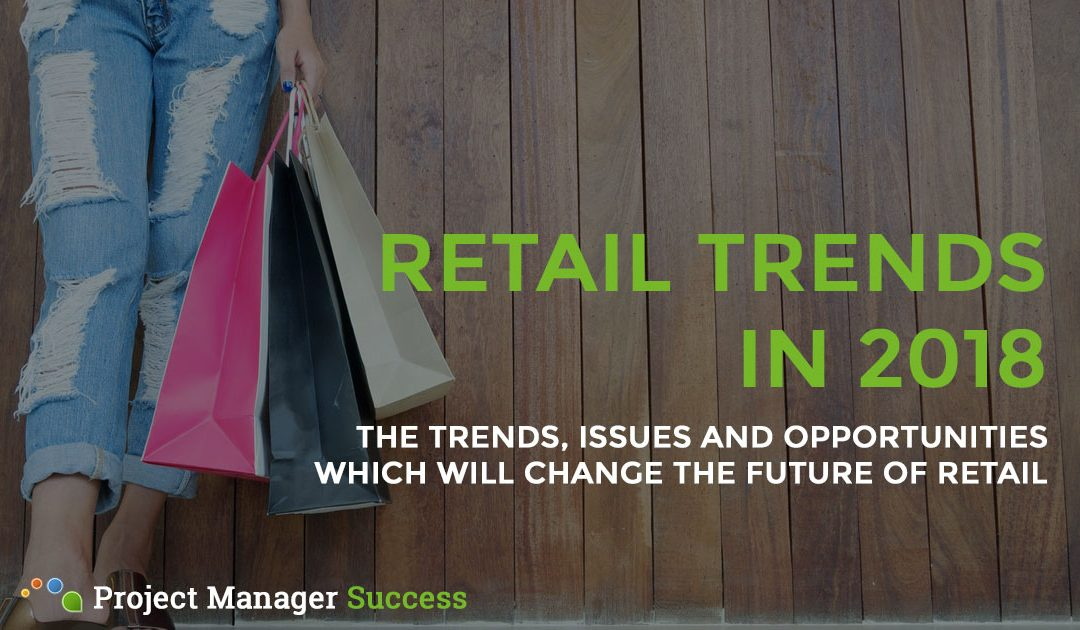 Retail in 2018: Key Trends