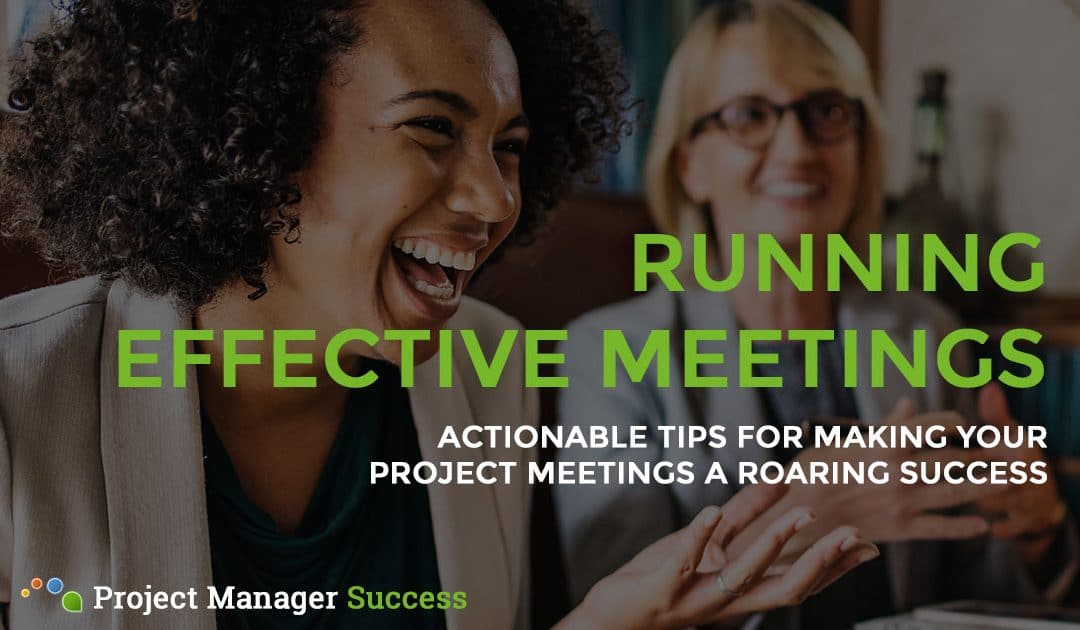 Meeting Tips To Run More Effective Meetings