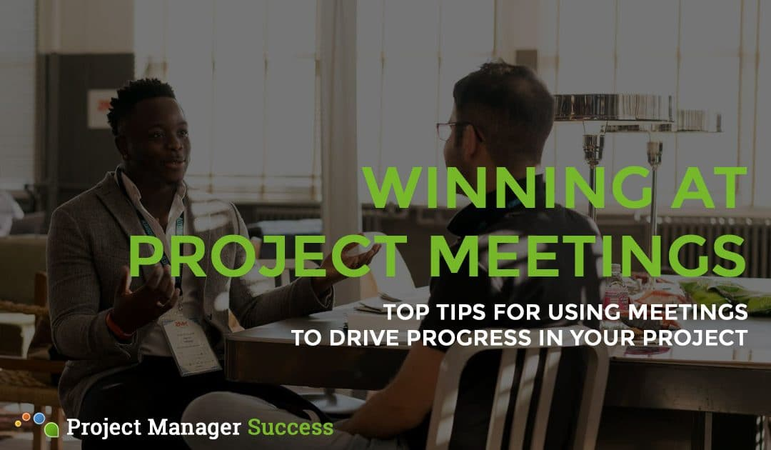 5 Types of Project Meeting You Need to Master