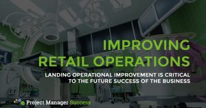 Landing Retail Operational Improvement Is Critical To The Future Success Of The Business