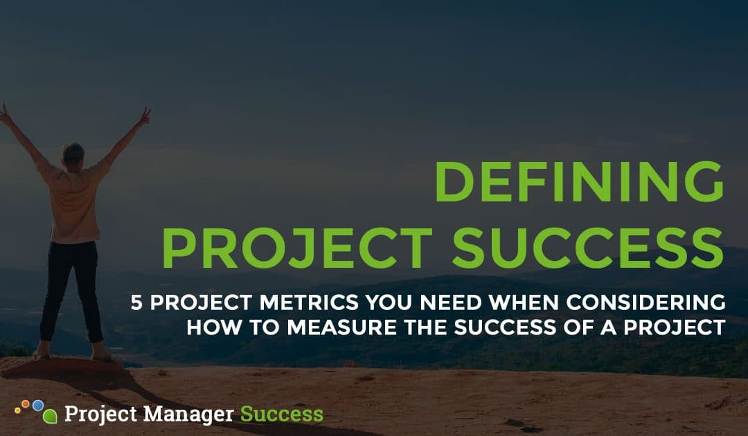 How to Measure the Success of a Project