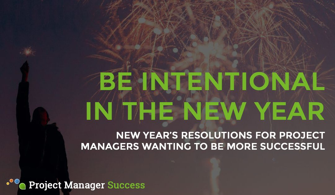 New Year's Resolutions for Project Managers