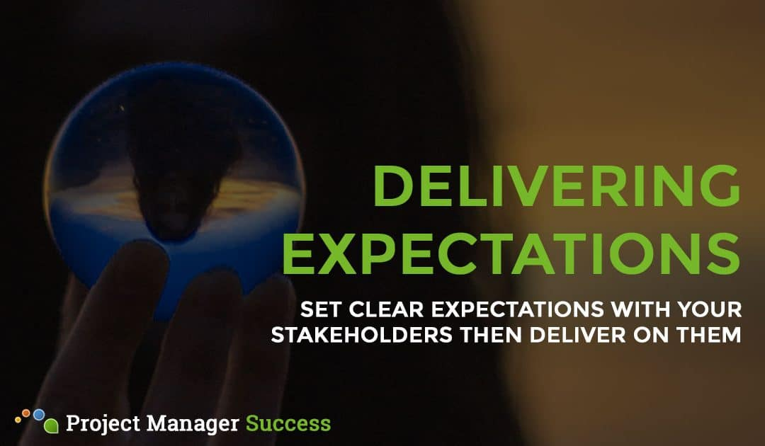 Setting Clear Expectations as a Project Manager
