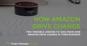 Two tangible lessons to take from how Amazon drive change in their business